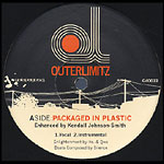 "Outerlimitz - Packaged In Plastic 12"" Single"