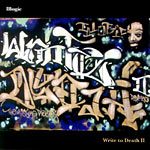 Illogic - Write to Death II CD