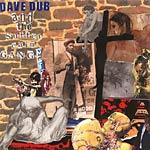 Dave Dub/Sutter Cain Gang - Programmed D CD