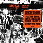 Moka Only - The Desired Effect Part 2 CD