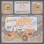 The Chicharones - When Pigs Fly CD