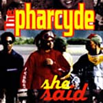 "The Pharcyde - She Said 12"" Single"