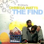 Ohmega Watts - The Find CD