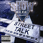 Showbiz & DITC present - Street Talk CD