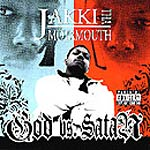 Jakki Da Motamouth - God Vs. Satan CD