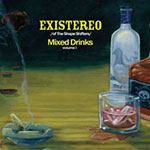 Existereo - Mixed Drinks CD