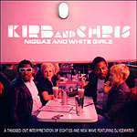 Kirb & Chris (Kirby Dom.) - Niggaz and White Girlz CD