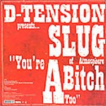 "D-Tension - You're A Bitch Too 12"" Single"