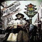 Mike Marshall - Love, Lies and Life CD