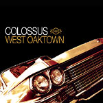 Colossus - West Oaktown Remixes 2xLP