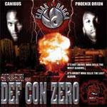 Canibus & Phoenix Orion - Cloak N Dagga-Defcon Zero CD