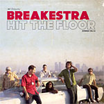 Breakestra - Hit the Floor CD
