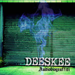 Deeskee - Audiobiograffitti CDR