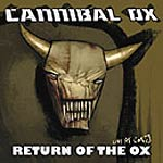 Cannibal Ox - Return of the Ox CDR