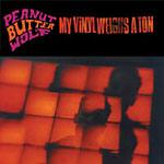 Peanut Butter Wolf - My Vinyl Weighs a Ton 2xLP