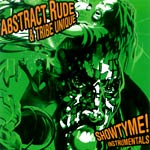 Abstract Rude - Showtyme instrumentals CD
