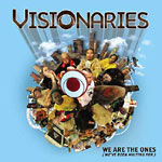 Visionaries - We Are The Ones 2xLP