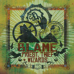 Blame One - Priest, Thief + Wizard CD