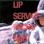 Lip Service - Psychonaut CDR