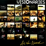 "Visionaries - All We Need 12"" Single"