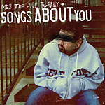 Mes the Jive Turkey - Songs About You CD