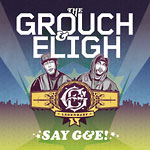 The Grouch & Eligh - Say G&E! CD