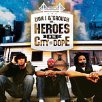 Zion I & The Grouch - Heroes in the City ofDope CD