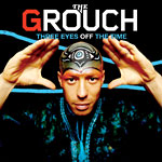 The Grouch - Three Eyes Off The Time CD