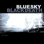 Blue Sky Black Death - A Heap of Broken Images 2xCD