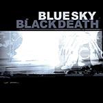 Blue Sky Black Death - A Heap of Broken Images 2xLP