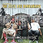 Boss Hog Barbarians - Every Hog Has Its Day CD
