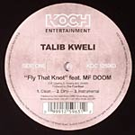 "Talib Kweli ft. MF Doom - Fly That Knot 12"" Single"