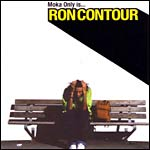 Moka Only(as Ron Contour) - Moka Only Is..Ron Contour CD