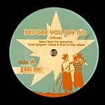 "Look Daggers (2Mex+ Ikey) - Before You Say No 7"" Single"