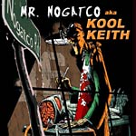 Kool Keith - Nogatco Rd CD
