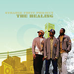 Strange Fruit Project - The Healing CD