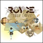 Royce - Tuff Love CD