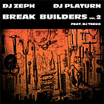 DJ Zeph & DJ Platurn - Break Builders vol.2 CD