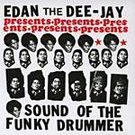 Edan - Sound of th Funky Drummer CD