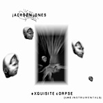 Jackson Jones - Exquisite Corpse CD