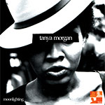 Tanya Morgan - Moonlighting CD