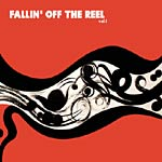 Various Artists - Fallin Off the Reel I CD