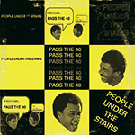 "People Under The Stairs - Pass The 40 12"" Single"