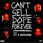 Dead Prez & The Outlawz - Can't Sell Dope Forever LP