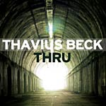 Thavius Beck - Thru LP
