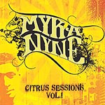 Myka 9 (Mikah 9) - Citrus Sessions CD