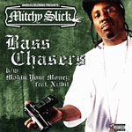 "Mitchy Slick - Bass Chasers 12"" Single"