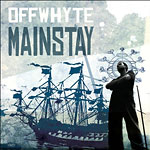 Offwhyte - Mainstay CD