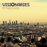 "Visionaries - In The Good 12"" Single"