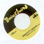 "Genius of Soul - Identity Crisis 7"" Single"